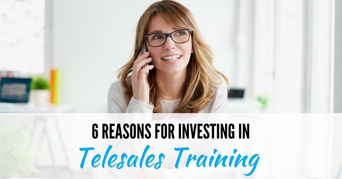 6 reasons for investing in telesales training supply my business